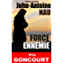 Force Ennemie (Prix Goncourt)