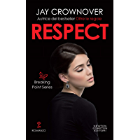 Respect (The Breaking Point Series Vol. 3)