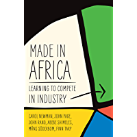 Made in Africa: Learning to Compete in Industry (English Edition)