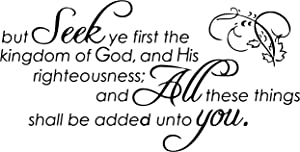 Omega But Seek ye First The Kingdom of God, and his… Vinyl Decal Sticker Quote - Small - Black