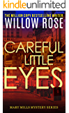Careful little eyes: An addictive, horrifying serial killer thriller (Mary Mills Mystery Book 4)