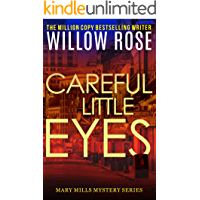 Careful little eyes: An addictive, horrifying serial killer thriller (Mary Mills Mystery Book 4) book cover