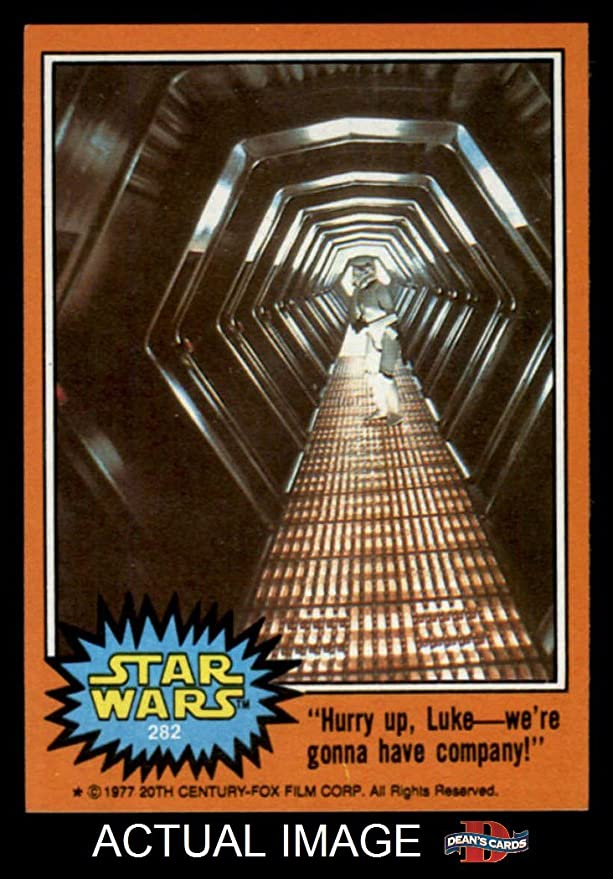 1977 Topps Star Wars 282 Hurry Upwere Gonna Have Company Card