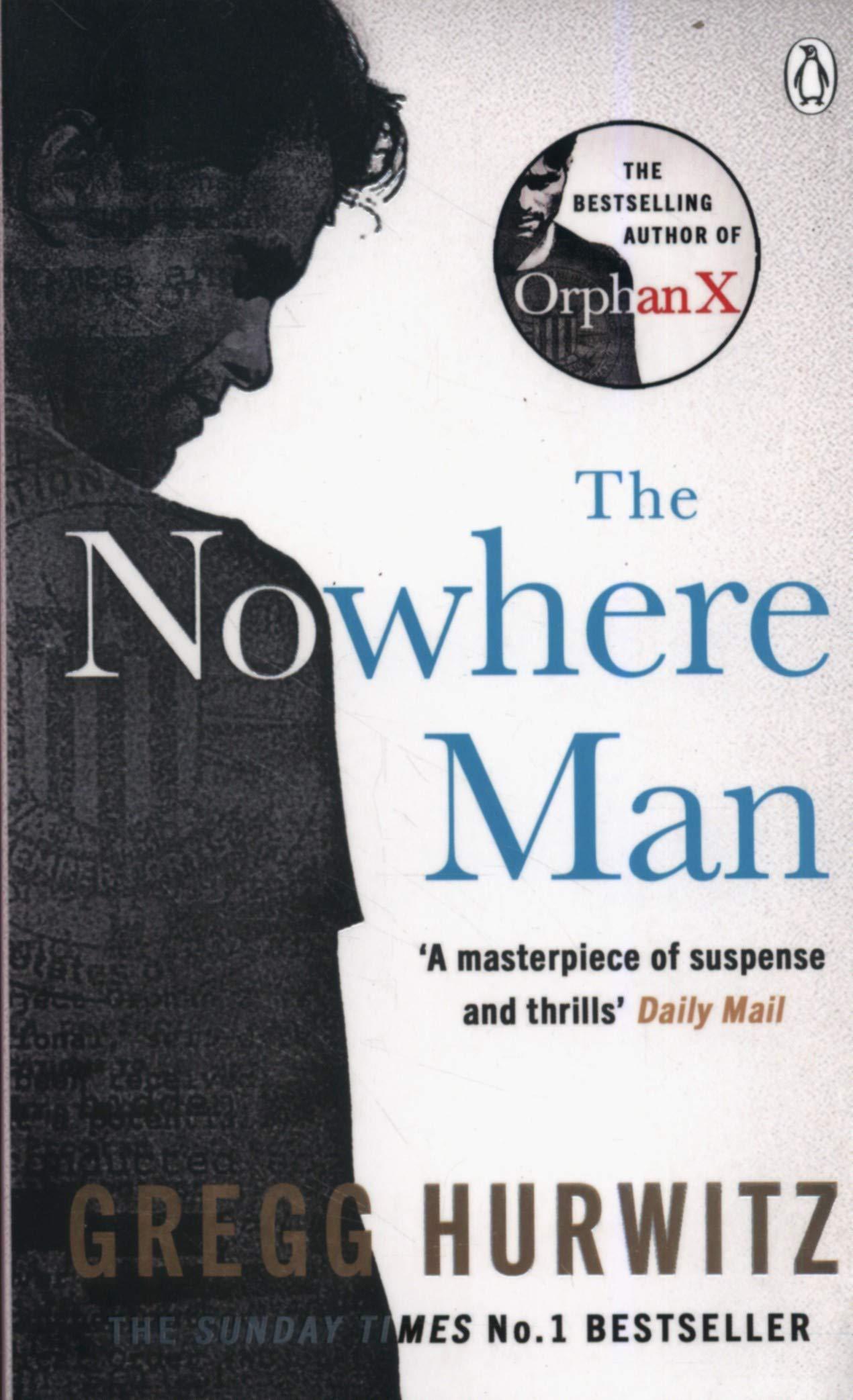 The Nowhere Man (An Orphan X Thriller): Amazon.es: Hurwitz, Gregg ...