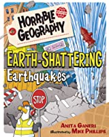 Earth-Shattering Earthquakes (Horrible