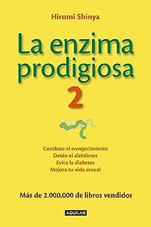 La enzima prodigiosa (La enzima prodigiosa 1): Una forma de ...