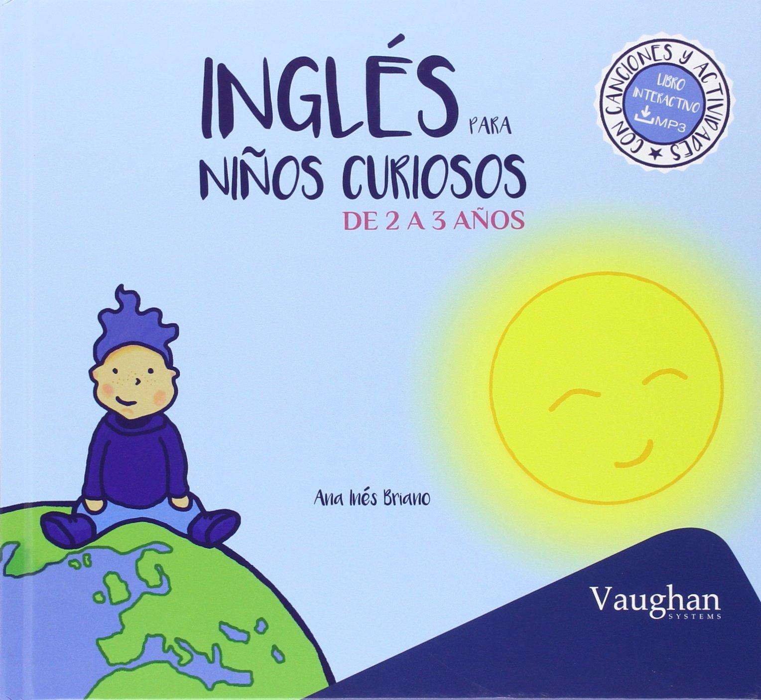 Inglés para niños curiosos de 2 a 3 años: Amazon.es: Ana Inés Briano: Libros
