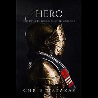 Hero: The Path Through Jiu Jitsu and Life (English Edition)