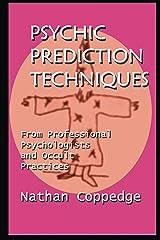 Psychic Prediction Techniques Kindle Edition