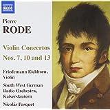 Rode - Violin Concertos Nos. 7, 10 & 13