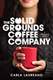The Solid Grounds Coffee Company (The Saturday Night Supper Club)