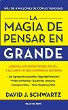 La Magia de Pensar en Grande (Spanish Edition)