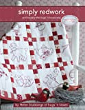 Simply Redwork: Embroidery the Hugs 'n Kisses Way (Landauer) Step-by-Step Instructions and Stitch Guides for 19 Charming…