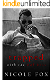 Trapped with the Mob Boss: A Mafia Romance (Petrov Bratva) (Russian Crime Brotherhood Book 1)