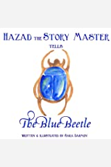 The Blue Beetle (Hazad the Story Master) (Volume 3) Paperback