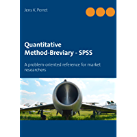 Quantitative Method-Breviary - SPSS: A problem-oriented reference for market researchers