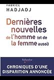 Dernières nouvelles de l'homme (et de la femme aussi) (French Edition)