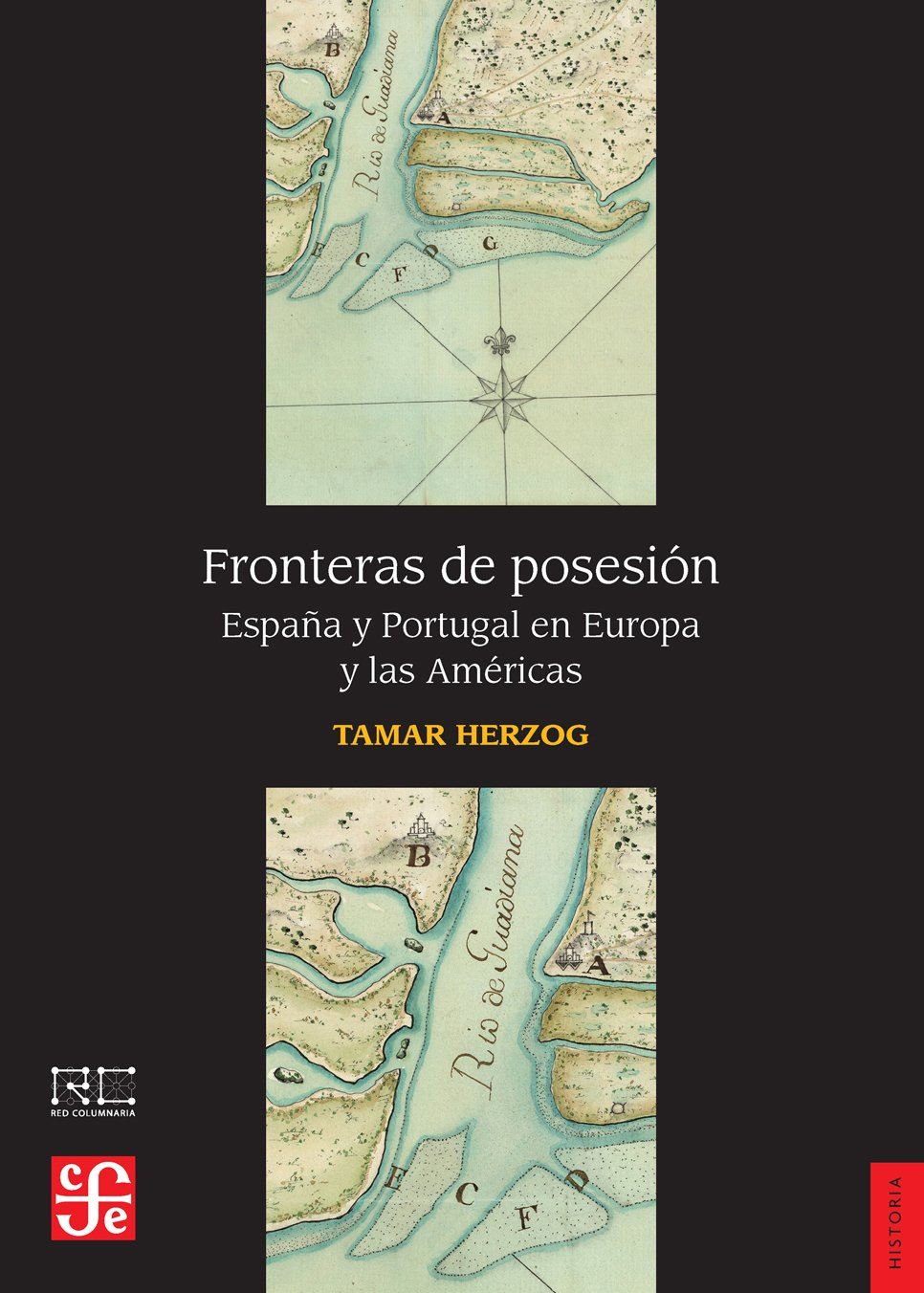 Fronteras de posesión. España y Portugal en Europa y las Américas Historia: Amazon.es: Herzog, Tamar, Herzog, Tamar: Libros