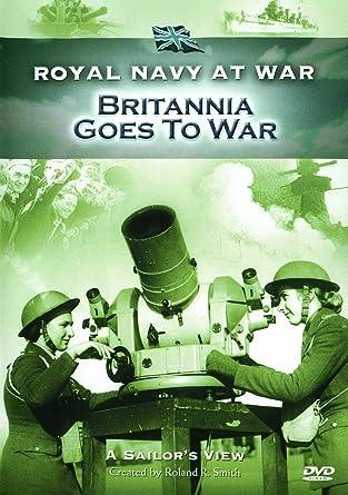 Amazon com: Royal Navy At War - A Sailors View: Britannia