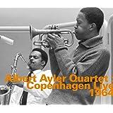 Albert Ayler Quartet : Copenhagen Live 1964