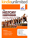 The History Compendium for General Studies CSAT Paper 1, State PCS, CDS, NDA & other Competitive Exams