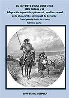 El Quijote Para Lectores Del Siglo XXI - Primera