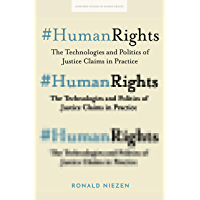 #HumanRights: The Technologies and Politics of Justice Claims in Practice (Stanford Studies in Human Rights) (English…