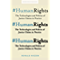 #HumanRights: The Technologies and Politics of Justice Claims in Practice (Stanford Studies in Human Rights) (English Edition)