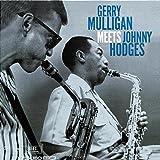 Gerry Mulligan Meets Johnny Hodges (Remastered)