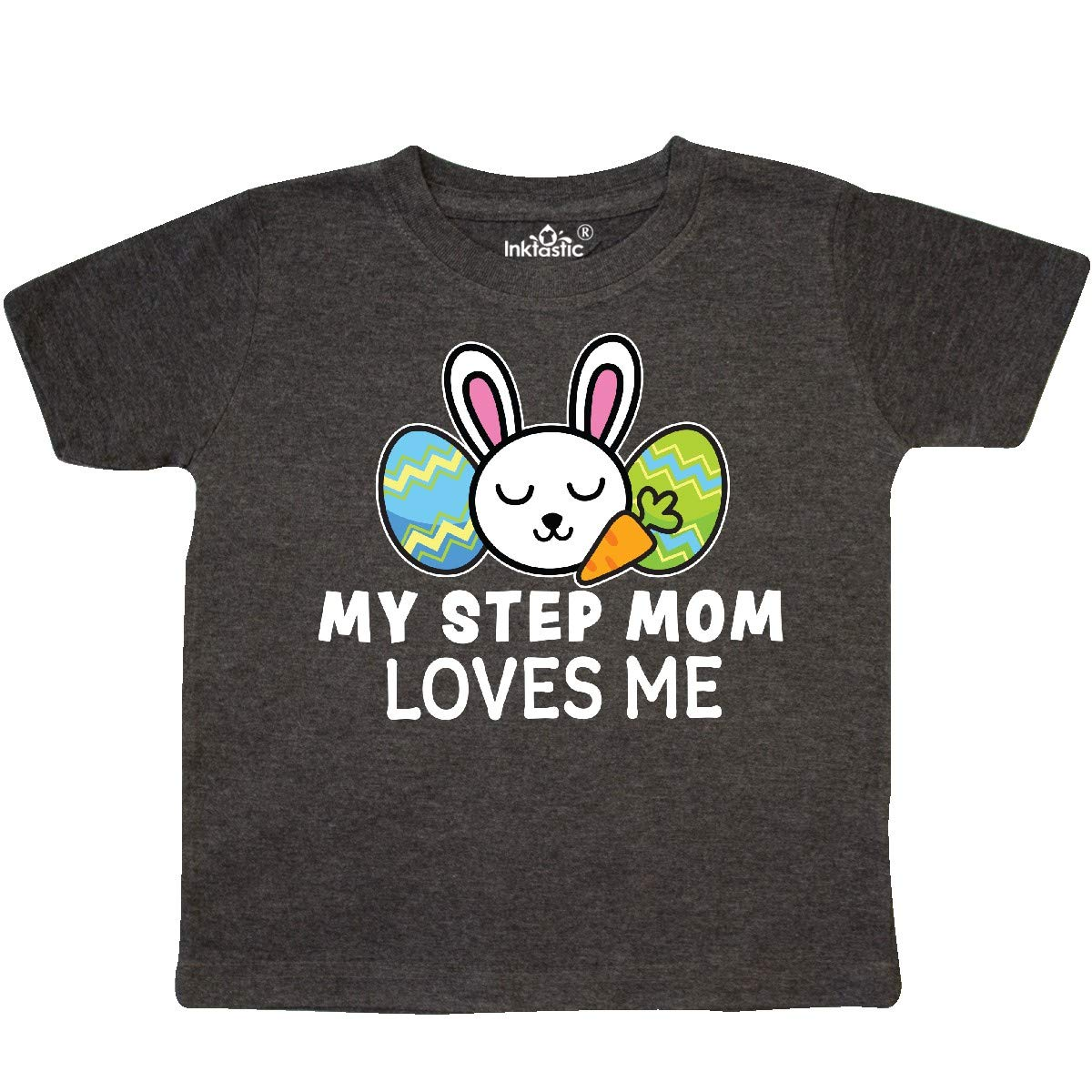 inktastic My Step Mother Loves Me with Bunny and Easter Eggs Toddler T-Shirt