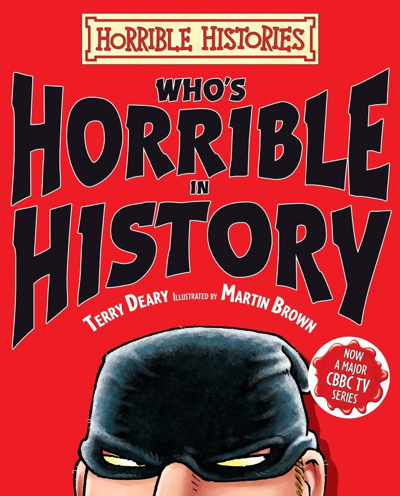 Who's Horrible in History (Horrible Histories)