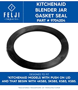 Felji Blender Jar Gasket Seal for KitchenAid Part # 9704204