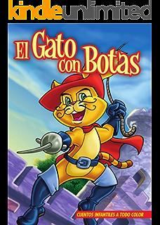 EL GATO CON BOTAS. Libro ilustrado para chicos de 3 a 8.: El