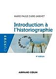 Introduction à l'historiographie - 4e éd. (Cursus)