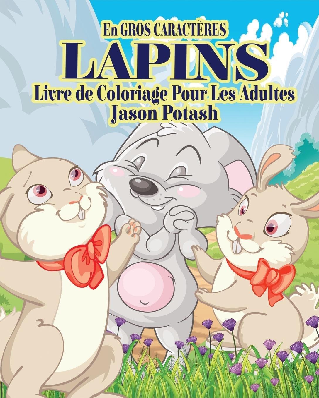 Lapins Livre De Coloriage Pour Les Adultes En Gros