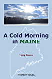 A Cold Morning in MAINE (New England Mysteries Book 1)