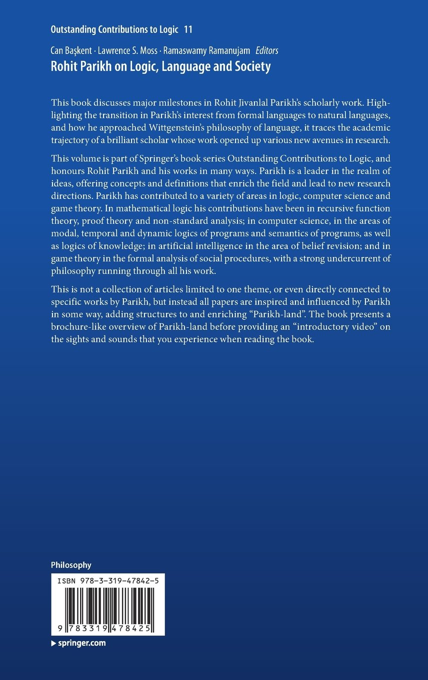 Rohit Parikh on Logic, Language and Society (Outstanding Contributions to Logic) by Springer