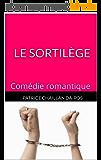 Le sortilège: Comédie romantique (Scénario)
