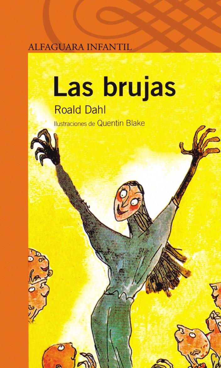 LAS BRUJAS (Proxima Parada 10 Años): Amazon.es: Dahl, Roald, Blake ...