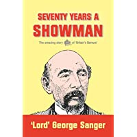 Seventy Years a Showman: New Edition