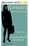 Woman's Essentials Box for the Corporate World (English Edition)