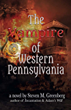 The Vampire of Western Pennsylvania