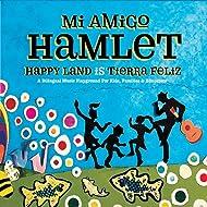 Happy Land Is Tierra Feliz