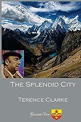 The Splendid City Paperback