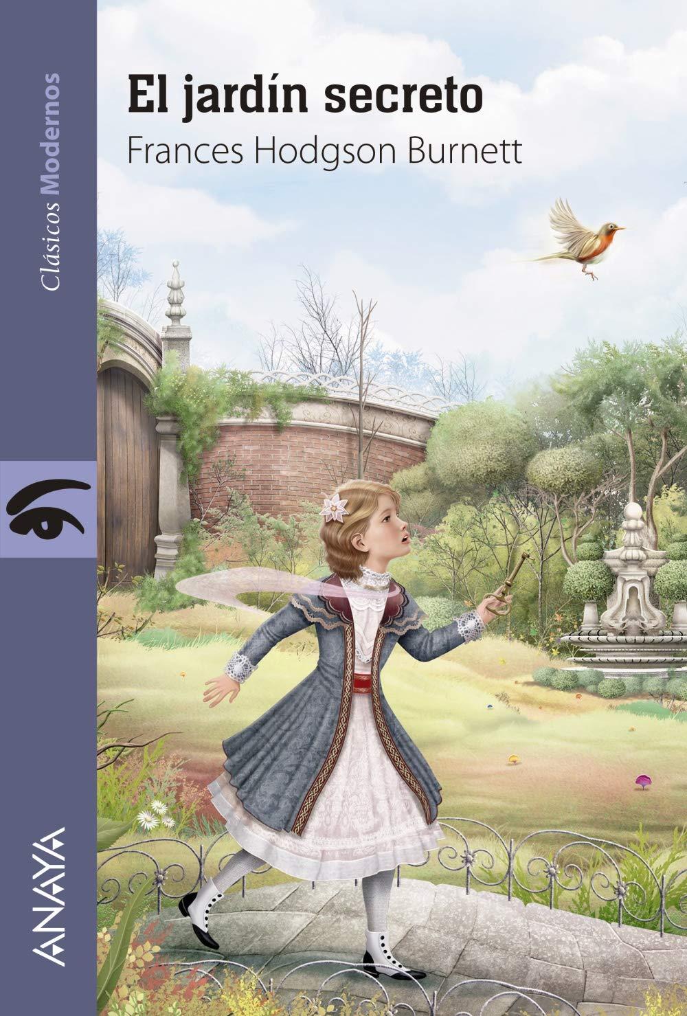 El jardín secreto: Amazon.es: Hodgson Burnett, Frances, Valero, Jaime: Libros