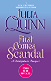 First Comes Scandal: A Bridgertons Prequel