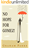 No Hope for Gomez!