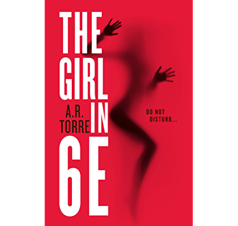 The Girl In 6e A Deanna Madden Novel Book 1 Kindle Edition By Torre A R Literature Fiction Kindle Ebooks Amazon Com