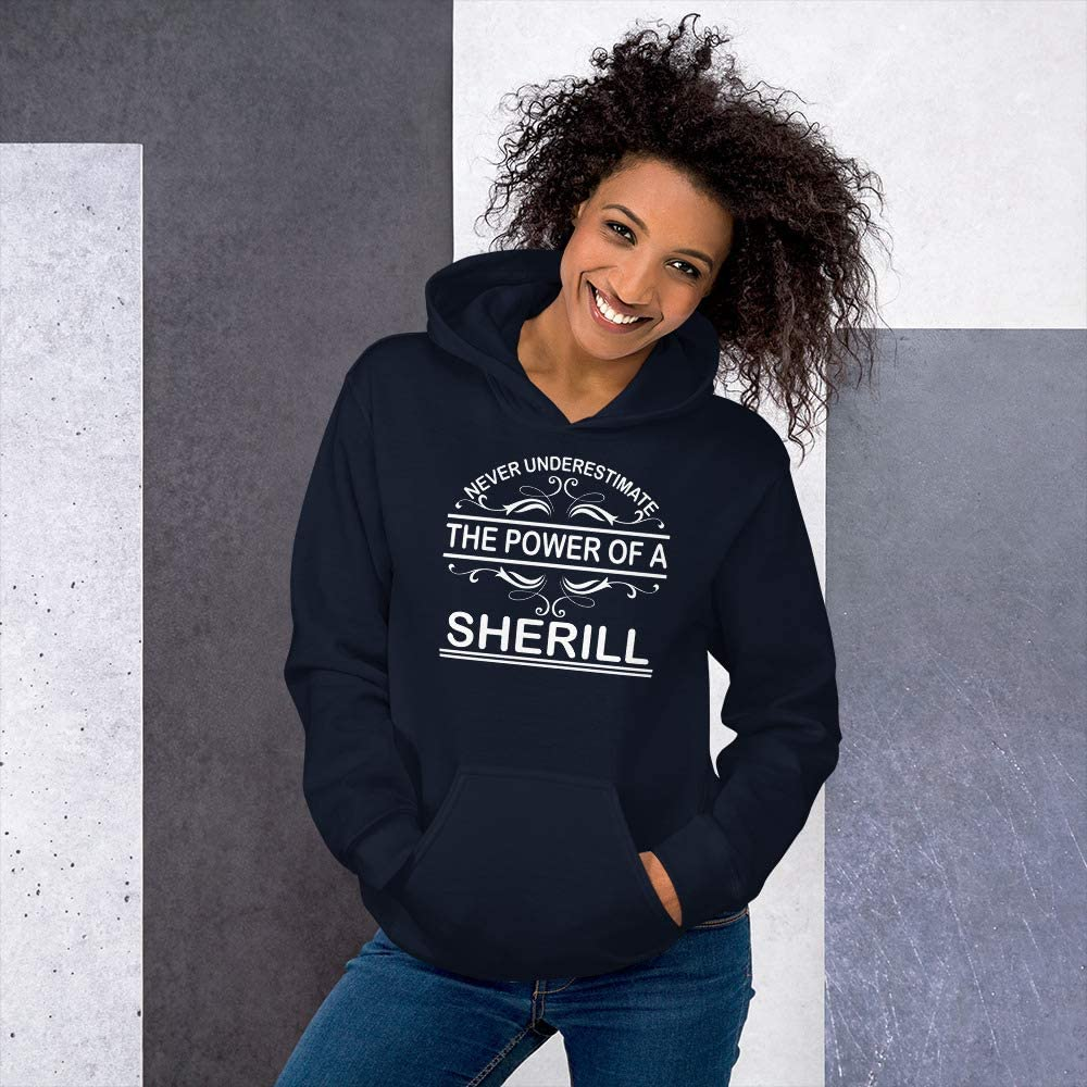 Never Underestimate The Power of Sherill Hoodie Black