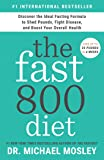 The Fast800 Diet: Discover the Ideal Fasting